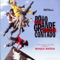 CDs de Música: EL ROBO MAS GRANDE JAMAS CONTADO / ROQUE BAÑOS CD BSO. Lote 161727514
