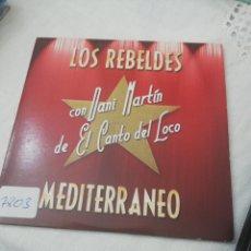 CDs de Música: LOS REBELDES / CD SINGLE / MEDITERRANEO / DANI MARTÍN / EL CANTO DEL LOCO / ROCKABILLY / ROCK. Lote 161746314