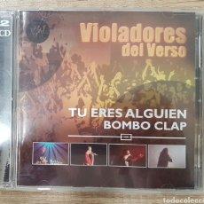 CDs de Música: VIOLADORES DEL VERSO-TU ERES ALGUIEN BOMBO CLAP CD DVD. HIP HOP. Lote 161846782
