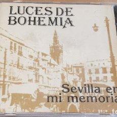 CDs de Música: LUCES DE BOHEMIA / SEVILLA EN MI MEMORIA / CD - JAZMIN-1995 / NUEVO-DESPRECINTADO.. Lote 161983194