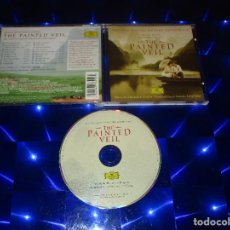 CDs de Música: THE PAINTED VEIL ( ORIGINAL MOTION PICTURE SOUNDTRACK ) - CD - 477 6552 - DEUTSCHE GRAMMOPHON. Lote 162016466