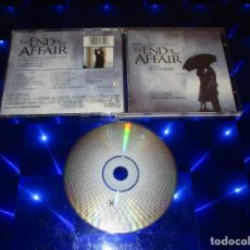 CDs de Música: THE END OF THE AFFAIR ( ORIGINAL MOTION PICTURE SOUNDTRACK ) - CD - SK 51354 - SONY CLASSICAL. Lote 162017642