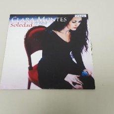 CDs de Música: 519- CLARA MONTES SOLEDAD CD SINGLE PROMO. Lote 162064094