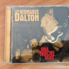 CDs de Música: LOS HERMANOS DALTON (UNA NOCHE MAS) CD 25 CANCIONES (CDIM7). Lote 162316662