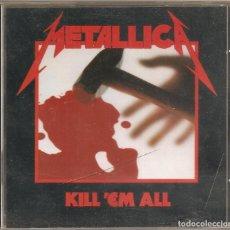 CDs de Música: KILL 'EM ALL. METALLICA. Lote 162441810
