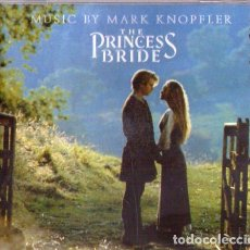 CDs de Música: MARK KNOPFLER THE PRINCESS BRIDE. Lote 162490322