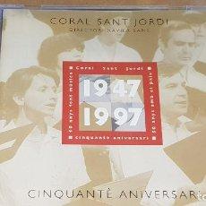 CDs de Música: CORAL SANT JORDI / CINQUANTÉ ANIVERSARI / DIR: XAVIER SANS / CD - TVC DISC / 13 TEMAS / LUJO.. Lote 162571890