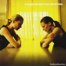 CDs de Música: PLACEBO - WITHOUT YOU I'M NOTHING - CD. Lote 162616006