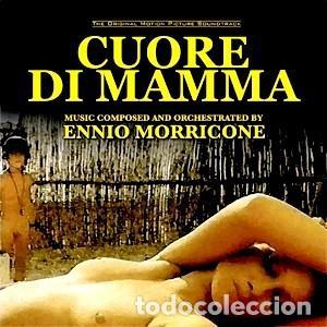 CUORE DI MAMMA MÚSICA COMPUESTA POR ENNIO MORRICONE MÚSICA DIRIGIDA POR BRUNO NICOLAI (Música - CD's Bandas Sonoras)