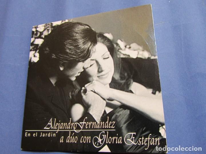 ALEJANDRO FERNANDEZ A DUO CON GLORIA ESTEFAN- MAXI-CD- TITULO EN EL JARDIN-  PROMO, 1 TEMA- NUEVO
