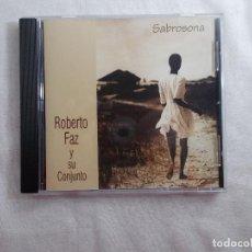 CDs de Música: ROBERTO FAZ Y SU CONJUNTO - SABROSONA . Lote 162988950