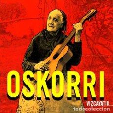 CDs de Música: OSKORRI - VIZCAYATIK BIZKAIARA. Lote 163394710