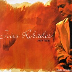 CDs de Música: JOAN ISAAC JOIES ROBADES (CD). Lote 163471334