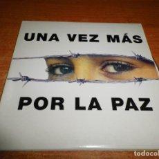 CDs de Música: CRISTINA DEL VALLE & MERCEDES FERRER & ESMERALDA GRAO UNA VEZ MAS POR LA PAZ CD SINGLE PROMO 2004. Lote 275945218