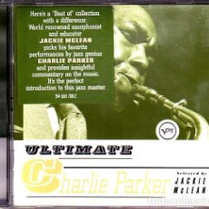 CDs de Música: CHARLIE PARKER – ULTIMATE CHARLIE PARKER ( COMPILED BY JACKIE MCLEAN). Lote 163553586