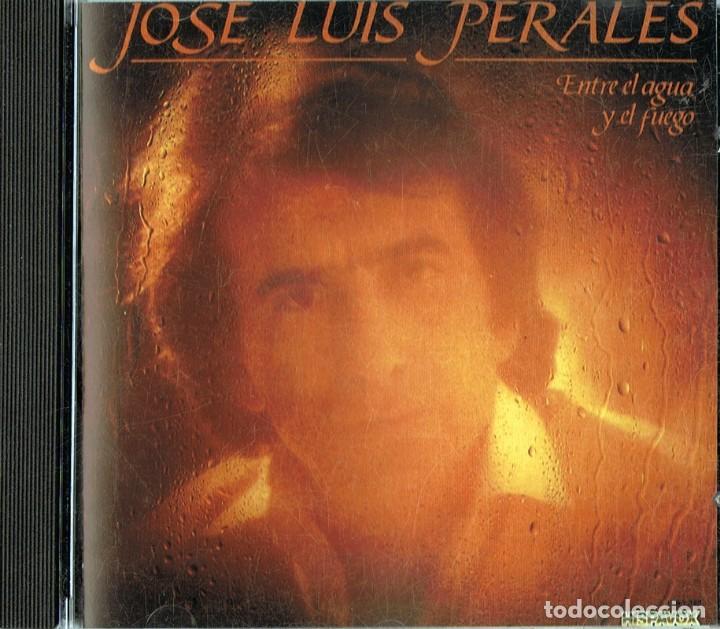 JOSE LUIS PERALES ENTRE EL AGUA Y EL FUEGO (CD) (Música - CD's Melódica )