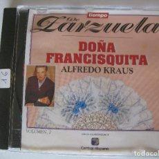 CDs de Música: CD. TIEMPO DE ZARZUELA DOÑA FRANCISQUITA . ALFREDO KRAUS. VOLUMEN 2.. Lote 163962410