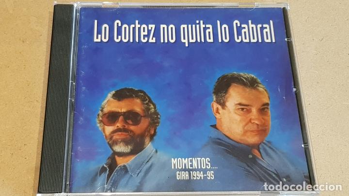 LO CORTEZ NO QUITA LO CABRAL / MOMENTOS - GIRA 1994-95 / CD - EMI / 17 TEMAS / LEVES MARCAS (Música - CD's Latina)