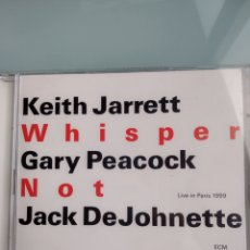CDs de Música: KEITH JARRETT / GARY PEACOCK / JACK DEJOHNETTE – WHISPER NOT (LIVE IN PARIS 1999) (DOBLE CD). Lote 164585238