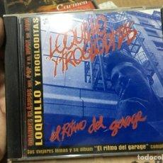 CDs de Música: CD LOQUILLO Y TROGLODITAS EL RITMO DEL GARAGE. Lote 164764546