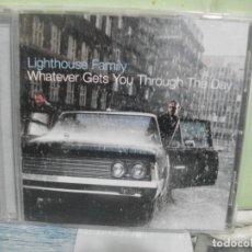 CDs de Música: LIGHTHOUSE FAMILY - WHATEVER GETS YOU THROUGH THE DAY - CD ABUM 2001 PEPETO. Lote 164960590