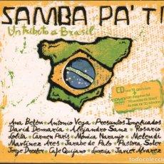 CDs de Música: SAMBA PA´TI . UN TRIBUTO A BRASIL / CD + DVD DE 2005 RF-1899 , IMPECABLE ESTADO. Lote 165294398