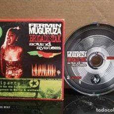 CDs de Música: FERMIN MUGURUZA BRIGADISTAK SOUND SYSTEM. Lote 165377738