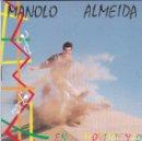 CDs de Música: MANOLO ALMEIDA,EN MOVIMIENTO ALBUN DE 10 TEMAS DEL 92. Lote 165389374