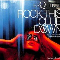 CDs de Música: CD ESQUILLE ROCK THIS CLUB DOWN - PRECINTADO / EDICION LIMITADA. Lote 165405830