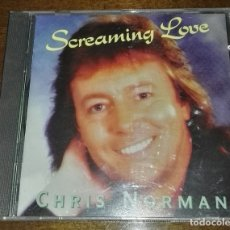 CDs de Música: CD CHRIS NORMAN SCREAMING LOVE. Lote 165517270