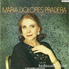 CDs de Música: MARIA DOLORES PRADERA - AMARRADITOS. Lote 165526750