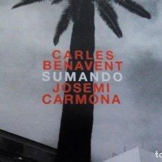 CDs de Música: CARLES BENAVENT JOSEMI CARMONA SUMANDO CD NUEVOS MEDIOS. Lote 165532646