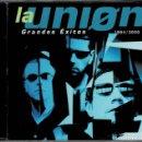 CDs de Música: LA UNION - GRANDES EXITOS - CD ALBUM DE 2000 RF-1939 , PERFECTO ESTADO. Lote 165552862