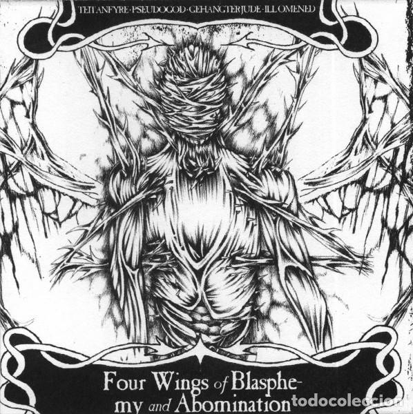 TEITANFYRE • PSEUDOGOD • GEHANGTER JUDE* • ILL OMENED ‎– FOUR WINGS OF BLASPHEMY AND ABOMINATION (Música - CD's Heavy Metal)