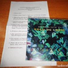 CDs de Música: PACO DE LUCIA ENTREVISTA CD SINGLE PROMO LUZIA ENTREVISTA POR FELIX GRANDE 1998 CON PREGUNTAS. Lote 165861514