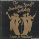 CDs de Música: THE MANHATTAN TRANSFER - ANTHOLOGY · DOWN IN BIRDLAND (DOBLE CD ATCO 1992). Lote 165869362