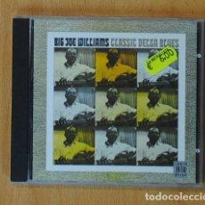 CDs de Música: BIG JOE WILLIAMS - CLASSIC DELTA BLUES - CD. Lote 166027240