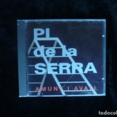CDs de Música: PI DE LA SERRA AMUNT I AVALL - CD COMO NUEVO. Lote 166177642