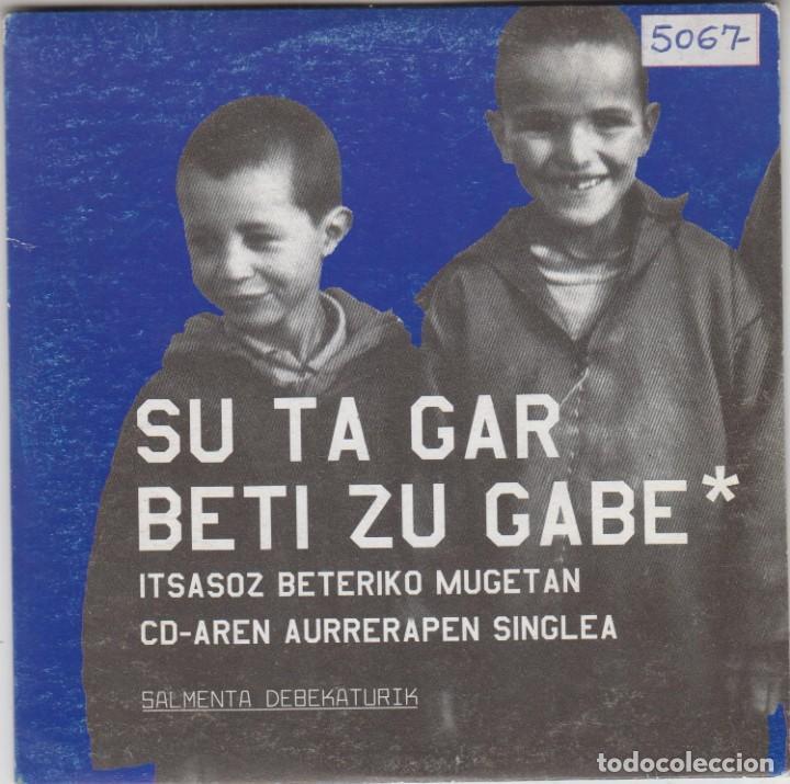 SU TA GAR CD SINGLE BETI ZU GABE 2003 (Música - CD's Rock)