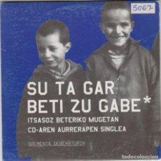 CDs de Música: SU TA GAR CD SINGLE BETI ZU GABE 2003. Lote 166190750