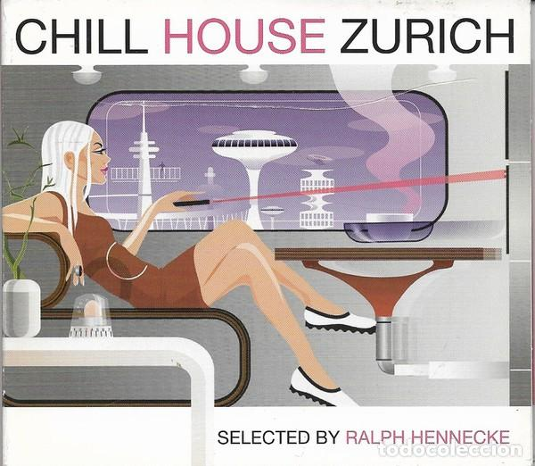 CHILL HOUSE ZURICH. VARIOUS SELECTED BY RALPH HENNECKE ?– WPM RECORDS ?– WPM 10524 2 (Música - CD's Disco y Dance)