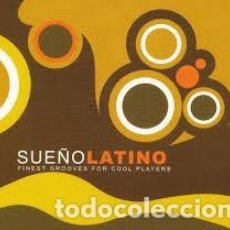 CDs de Música: SUEÑO LATINO FINEST GROOVES FOR COOL PLAYERS, VARIOS AUTORES. Lote 166247338