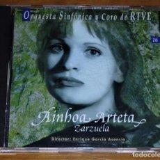 CDs de Música: AINHOA ARTETA - ZARZUELA, ENRIQUE GARCÍA ASENSIO, ORQUESTA SINFÓNICA, CORO DE RTVE - CD. Lote 166495102