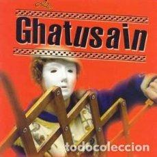 CDs de Música: GHATUSAIN - GHATUSAIN. Lote 166557826