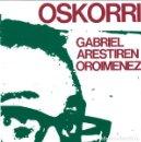 CDs de Música: OSKORRI - GABRIEL ARESTIREN OROIMENEZ. Lote 166933408