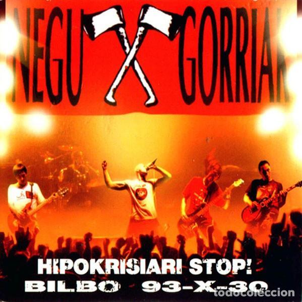 NEGU GORRIAK - HIPOKRISIARI STOP! - BILBO 93-X-30 (Música - CD's Rock)