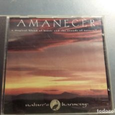 CDs de Música: CD AMANECER A MAGICAL BLEND OF MUSIC AND THE SOUNDS OF NATURE NATURE HARMONY. Lote 166978532