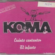 CDs de Música: KOMA CD SINGLE CÚANTO CANTAUTOR / EL INFARTO 1998 . Lote 167045900