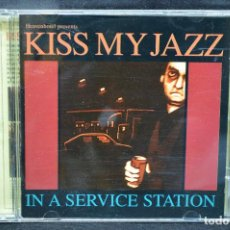 CDs de Música: KISS MY JAZZ - IN A SERVICE STATION - CD. Lote 167496664