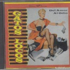 CDs de Música: GATOS LOCOS CD DEL AMOR AL ODIO 1997. Lote 167534380